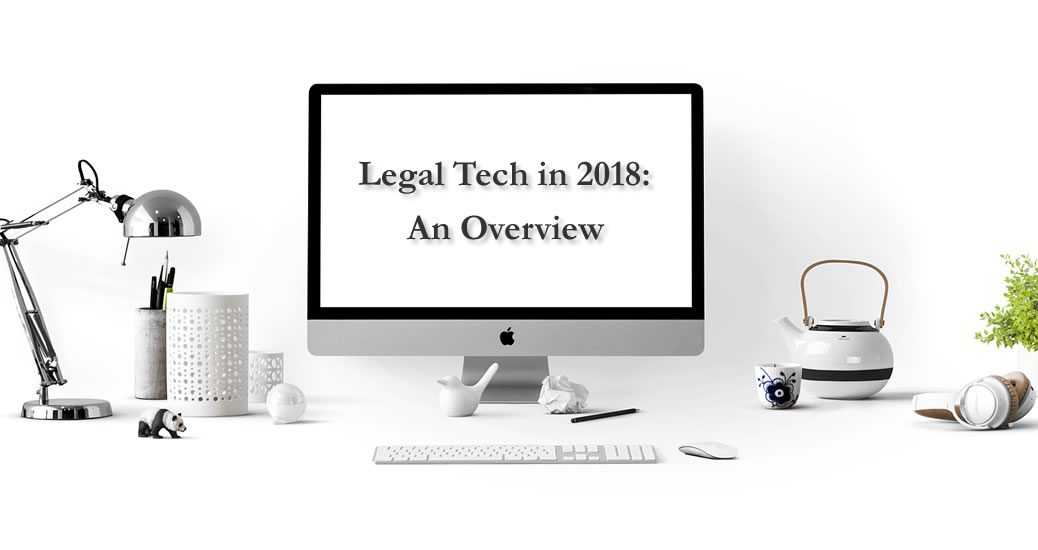 Legal Tech in 2018